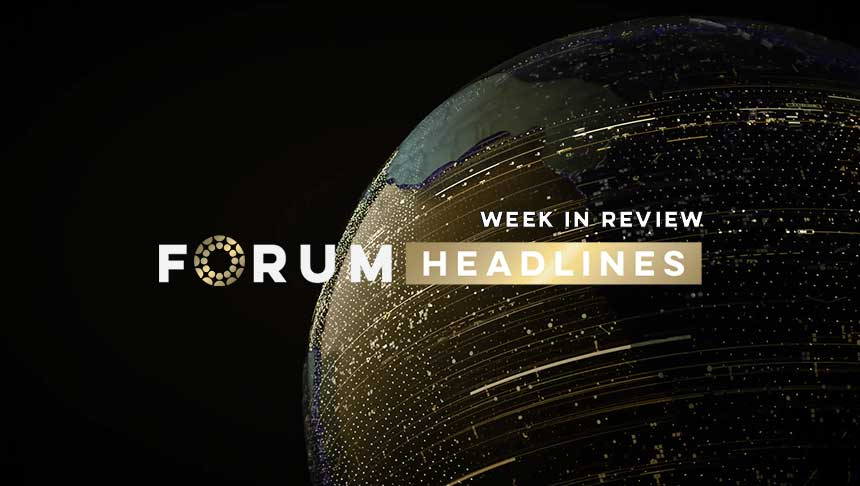 Forum Headlines – Week in Review